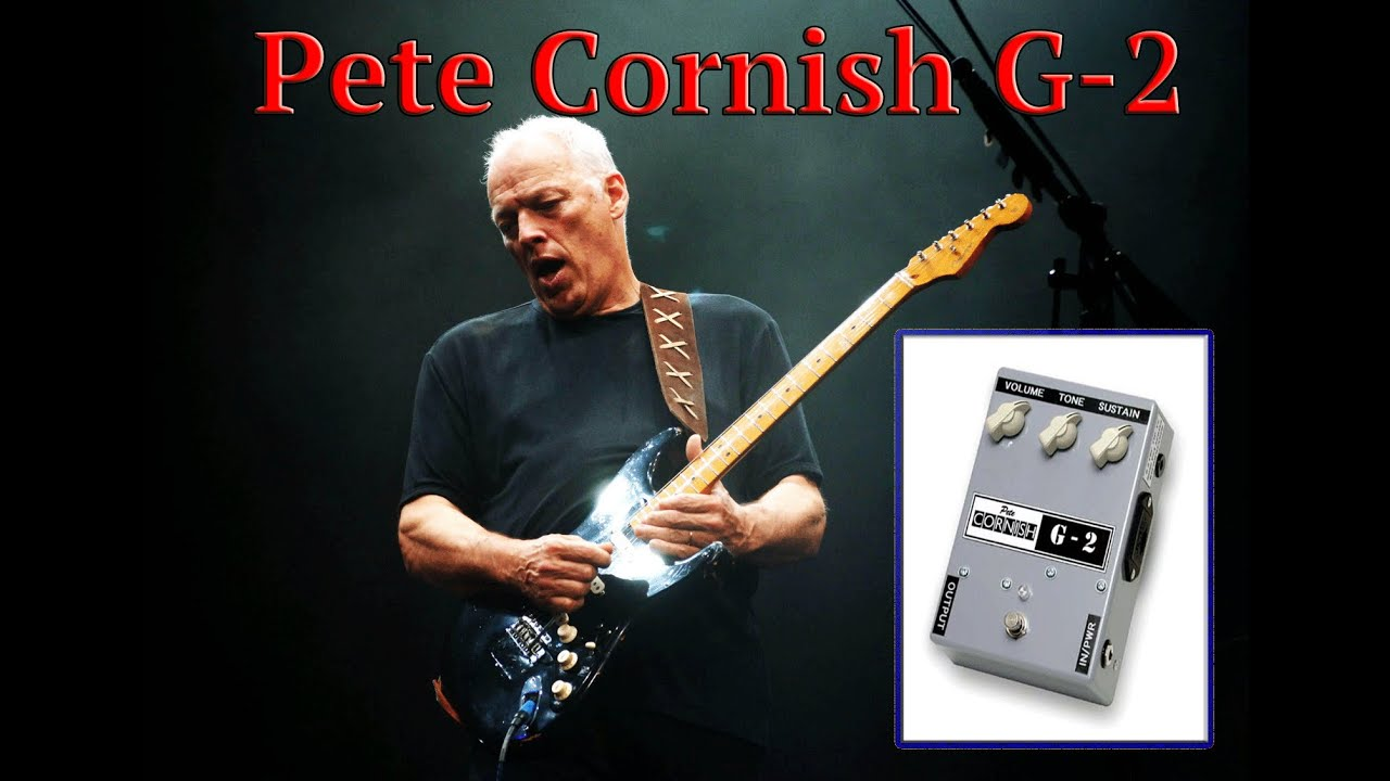 guitar pedal sound test pete cornish g2 david gilmour youtube. Black Bedroom Furniture Sets. Home Design Ideas