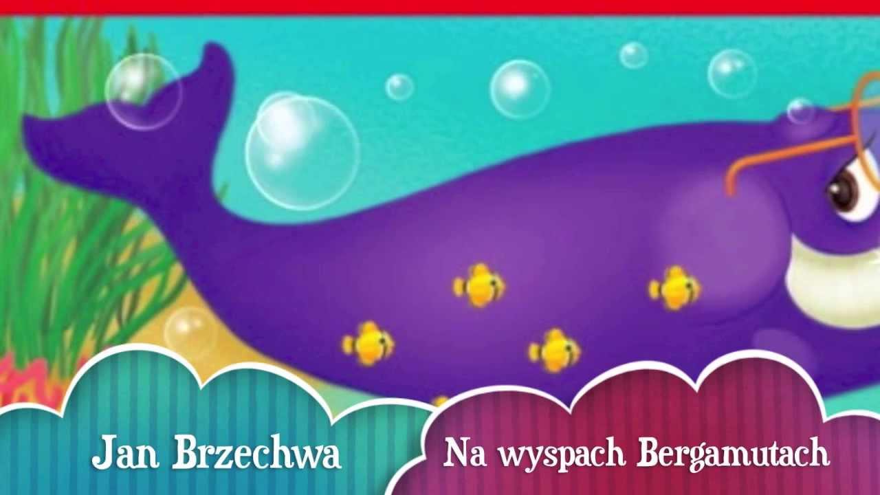 Na Wyspach Bergamutach Jan Brzechwa Piosenka Jolanta