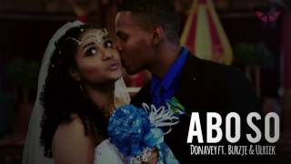 Video Donavey ft. Burzje & Ulriek - Abo so download MP3, 3GP, MP4, WEBM, AVI, FLV Agustus 2018