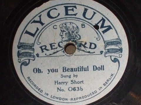 """""""Oh you Beautiful Doll"""" Unusual Ragtime acc  w chorus by  """"Harry Short """"Lyceum 063"""