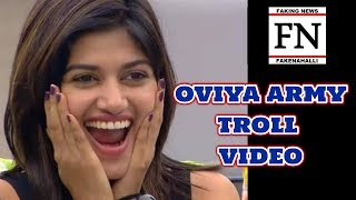 OVIYA ARMY - TROLL VIDEO
