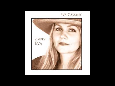 "Eva Cassidy ~ True Colors :: From ""Simply Eva"""