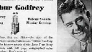Fun with Arthur Godfrey