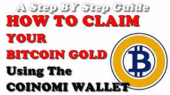 HOW TO CLAIM YOUR BITCOIN GOLD WITH COINOMI WALLET