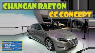 Changan Raeton CC Concept, live photos at Auto Shanghai 2015