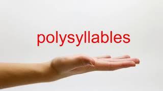 How to Pronounce polysyllables - American English