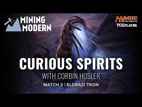 [MTG] Mining Modern - Curious Spirits | Match 2 VS Eldrazi Tron