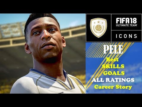 Best of ICONS FIFA 18 Best GOALS SKILLS of PELE New ICON Official Career Story and 3 Different Ratin