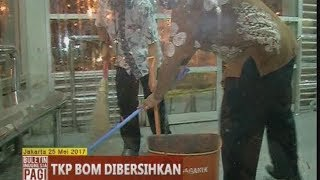 Pasca Ledakan Bom Kampung Melayu, Polisi Sterilkan & Bersihkan TKP - BIP 26/05