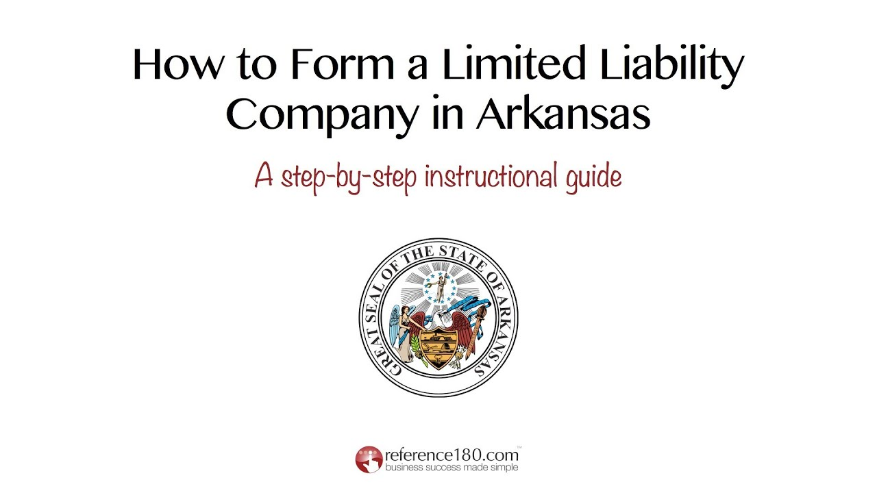 How To Form An Llc In Arkansas Youtube