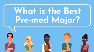 The BEST PRE-MED MAJOR   Proven By Med School Acceptance Data