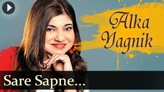 Saare Sapne Kahi Kho Gaye - Alka Yagnik - Top Hindi Songs