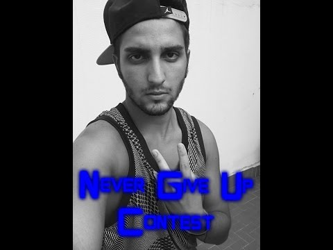 Never Give Up - CONTEST