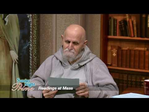 Sunday Night Prime - 2017-02-12 - Readings At Mass