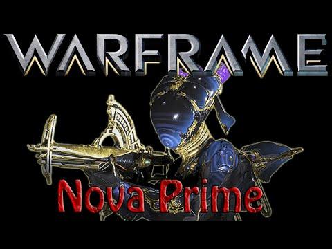 Warframe - Lets Build Nova Prime