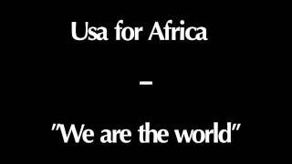We are the world - Usa for Africa (Instrumental/Karaoke) + Lyrics