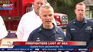 SEARCH CONTINUES: The latest from Jacksonville, FL on the 2 firefighters lost at sea