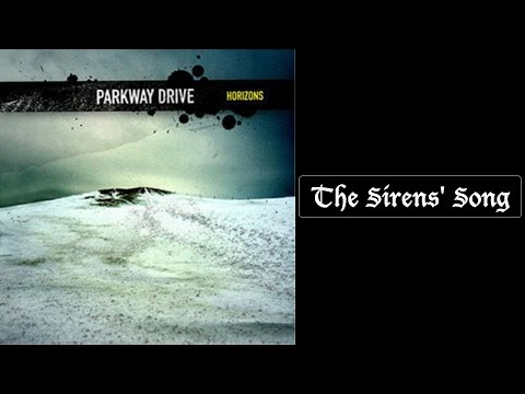 Parkway Drive - The Sirens' Song [Lyrics HQ]