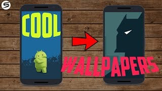 Apply Cool Wallpapers On Andriod