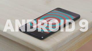 Самые интересные фишки в Android 9.0 P.