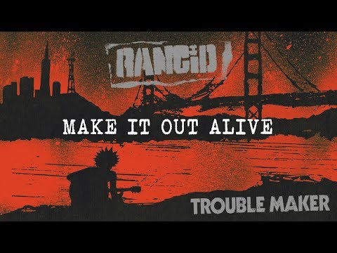 Make It Out Alive - Rancid