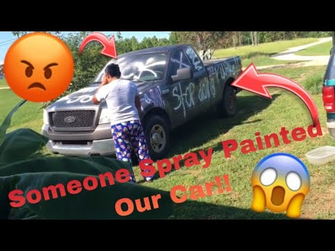 SOMEONE SPRAY Painted OUR CAR!! PRANK ON BOYFRIEND ( he got mad )