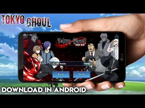 Download Best Tokyo Ghoul Game For Android [Anime Game]Tokyo Ghoul Dark War Download Link