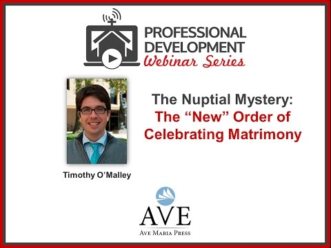 "The Nuptial Mystery: The ""New"" Order of Celebrating Matrimony"