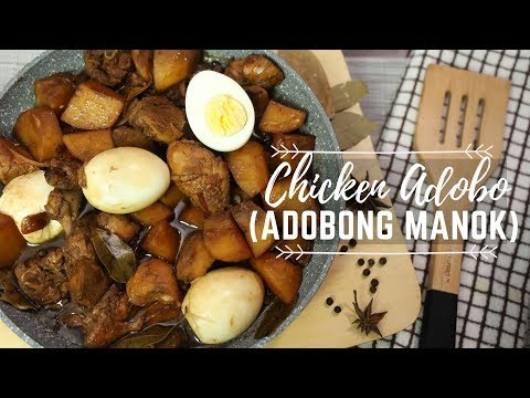 Adobong Manok (Chicken Adobo ) – Filipino Food