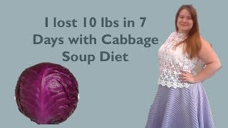 I lost 10 lb in 7 days with cabbage soup diet. (Watch Until The End)