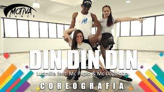 Baixar Din Din Din - Ludmilla feat. Mc Pupio & Mc Doguinha | Motiva dance (Coreografia)