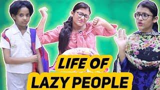 Life of Lazy People | SAMREEN ALI