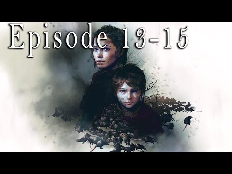 A Plague Tale Episode 13-15 – A RPG game