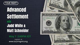Tour Management: Advanced Settlement Webinar