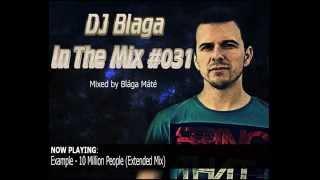 DJ Blaga In The Mix #031 Part 1/4