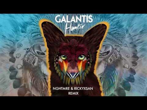 Galantis  Hunter NGHTMRE & Rickyxsan Remix