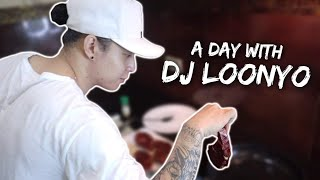 A DAY WITH DJ LOONYO