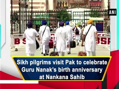 Sikh Pilgrims Visit Pak To Celebrate Guru Nanak's Birth Anniversary At Nankana Sahib