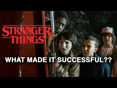 Download Youtube: Why Is Stranger Things So Successful?