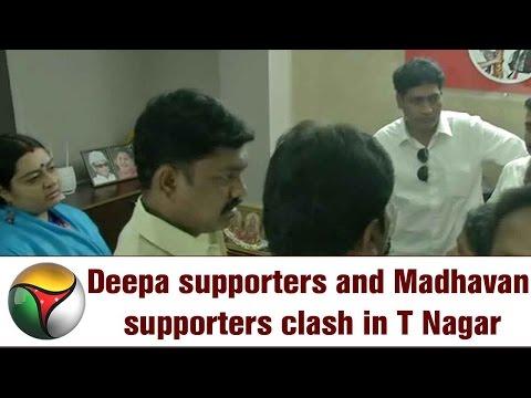 Jayalalithaa's niece Deepa supporters and Madhavan supporters clash in T Nagar