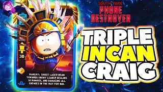 TRIPLE INCAN CRAIG DECK! EASY PHONES   South Park: Phone Destroyer