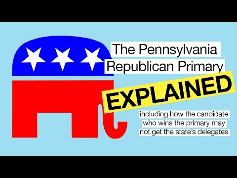 Republican Primary: How the Pennsylvania election system works
