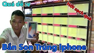 Tui Đã Bỏ Ra 10 Triệu để chơi Máy Bắn Son Trúng Iphone X