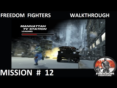 Freedom Fighters 1 - Walkthrough - Mission 12 - ''Manhattan TV Station''