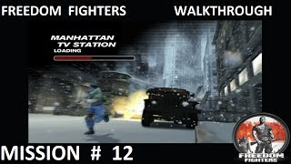 Freedom Fighters 1 - Walkthrough - Mission 12 - ''Manhattan TV Station''