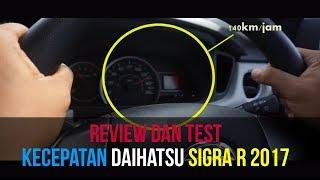 Video REVIEW DAN TEST KECEPATAN DAIHATSU SIGRA R 2017 download MP3, 3GP, MP4, WEBM, AVI, FLV Juli 2018