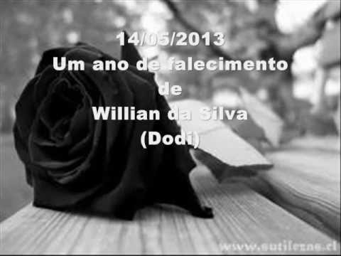 1 Ano De Falecimento Do Willian Youtube