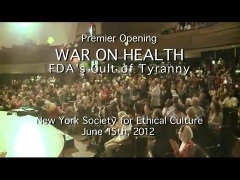 WAR ON HEALTH  - The FDAs Cult of Tyranny - Full Speech & Documentary