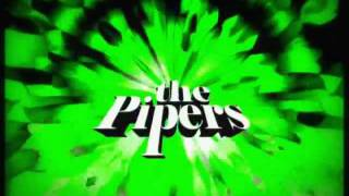 The Memoir of a Psycho Lover   The Pipers