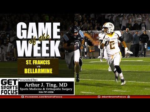 Game of the Week   St. Francis vs Bellarmine (FULL GAME RECAP)